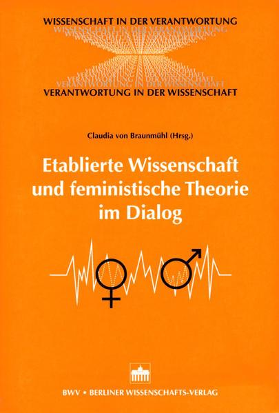 Etablierte Wissenschaft und feministische Theorie im Dialog - Coverbild