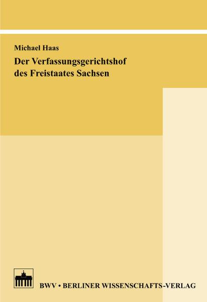 Der Verfassungsgerichtshof des Freistaates Sachsen - Coverbild