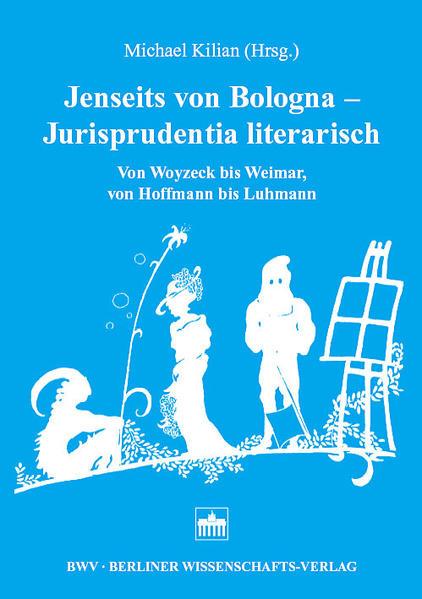 Jenseits von Bologna - Jurisprudentia literarisch - Coverbild