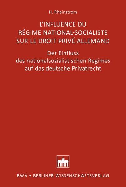 L'INFLUENCE DU RÉGIME NATIONAL-SOCIALISTE SUR LE DROIT PRIVÉ ALLEMAND - Coverbild