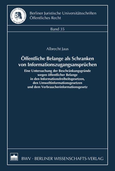 Öffentliche Belange als Schranken von Informationszugangsansprüchen - Coverbild
