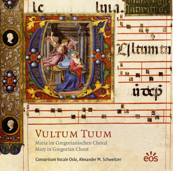 Vultum Tuum - Maria im Gregorianischen Choral - Coverbild