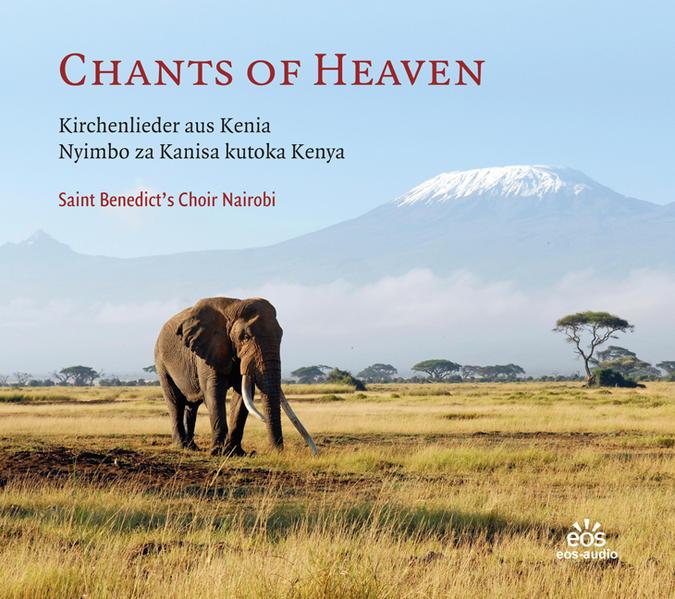Chants of Heaven - Kirchenlieder aus Kenia - Coverbild