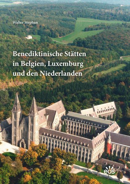 Benediktinische Stätten in Belgien, Luxemburg und den Niederlanden - Coverbild