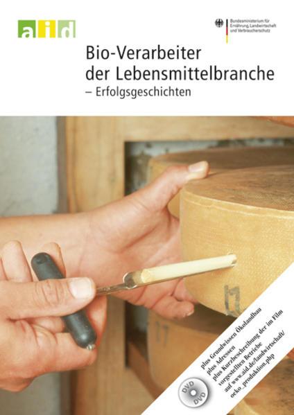 Bio-Verarbeiter der Lebensmittelbranche - Erfolgsgeschichten - Einzellizenz - Coverbild