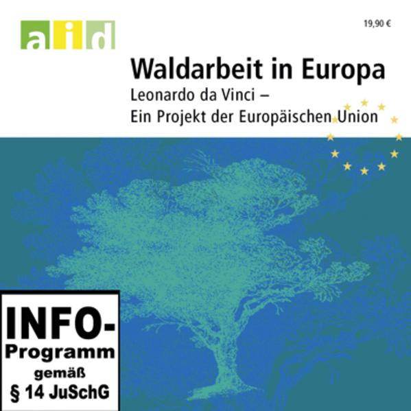 Waldarbeit in Europa - Baumfällung - Einzellizenz - Coverbild