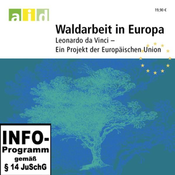 Waldarbeit in Europa - Baumfällung - Schullizenz - Coverbild