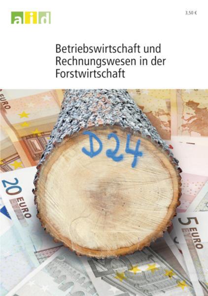 Betriebswirtschaft und Rechnungswesen in der Forstwirtschaft - Coverbild