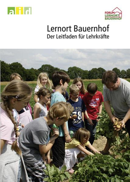 Lernort Bauernhof - der Leitfaden für Lehrkräfte - Coverbild