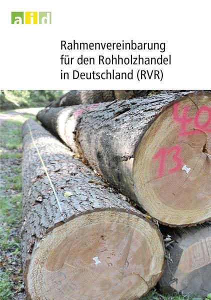 Rahmenvereinbarung für den Rohholzhandel in Deutschland (RVR) - Coverbild
