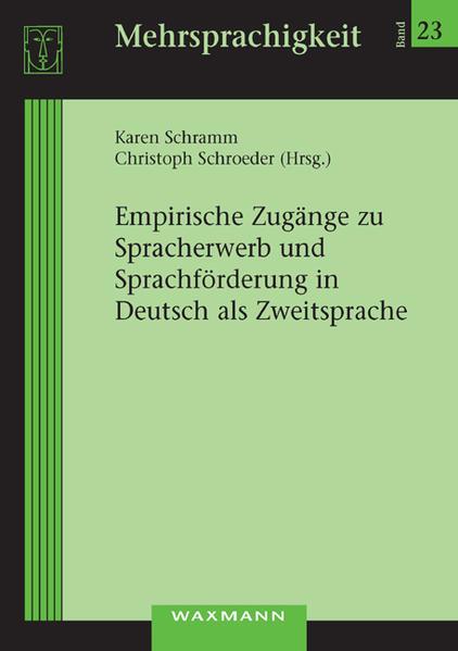 Empirische Zugänge zu Spracherwerb und Sprachförderung in Deutsch als Zweitsprache - Coverbild