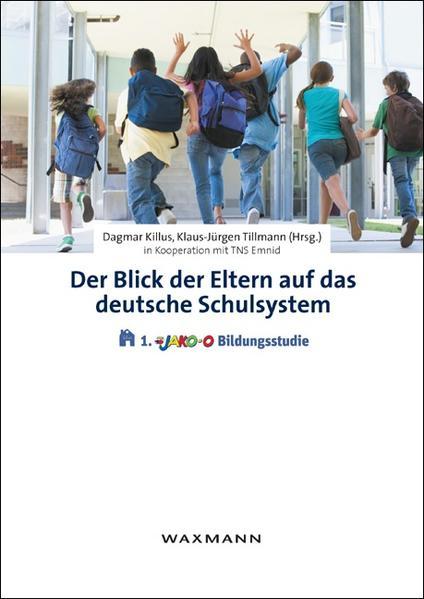 Der Blick der Eltern auf das deutsche Schulsystem - Coverbild