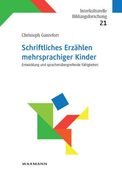 Schriftliches Erzählen mehrsprachiger Kinder - Coverbild