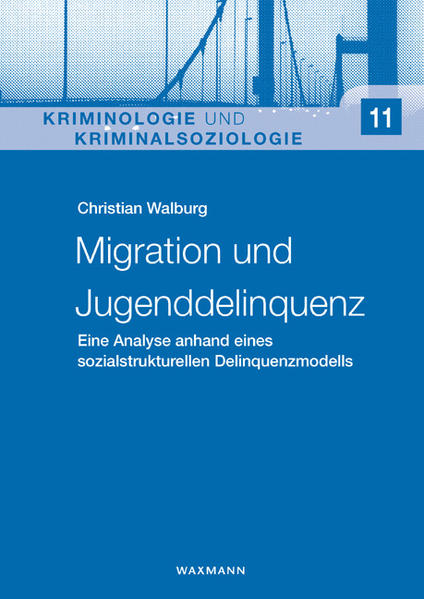 Migration und Jugenddelinquenz von Christian Walburg PDF Download