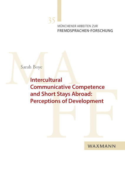 Intercultural Communicative Competence and Short Stays Abroad: Perceptions of Development - Coverbild