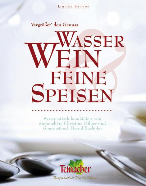 Vergrößer' den Genuss Wasser, Wein & feine Speisen - Coverbild