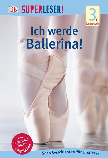 SUPERLESER! Ich werde Ballerina! - Coverbild