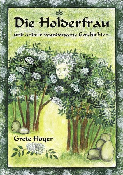 Die Holderfrau und andere wundersame Geschichten - Coverbild
