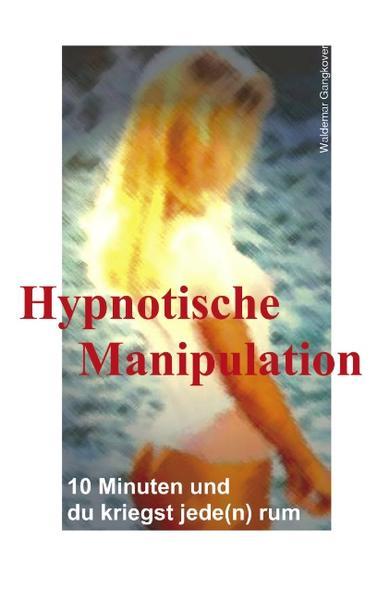 Hypnotische Manipulation - Coverbild