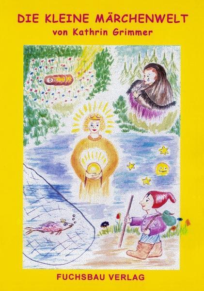 Die kleine Märchenwelt - Coverbild