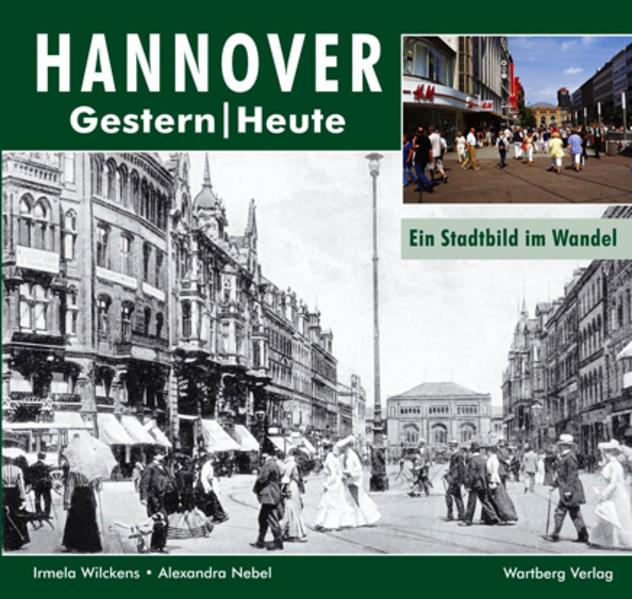 Hannover - Fotografien von gestern und heute - Coverbild