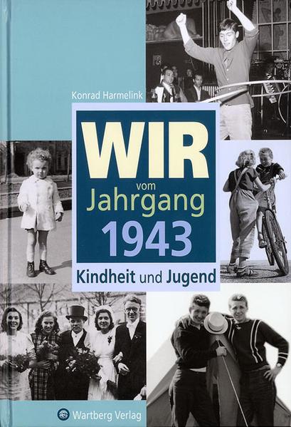 Kostenlose PDF Wir vom Jahrgang 1943 - Kindheit und Jugend