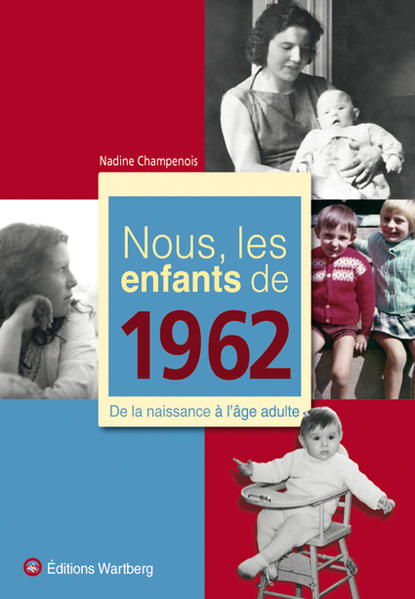Nous, les enfants de 1962 - Coverbild