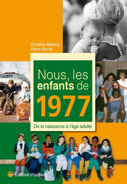 Nous, les enfants de 1977 - Coverbild
