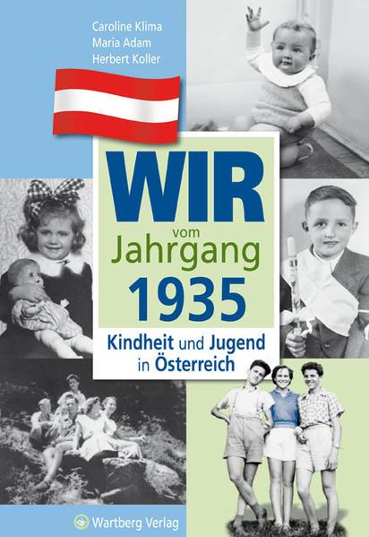 Wir vom Jahrgang 1935 - Kindheit und Jugend in Österreich - Coverbild