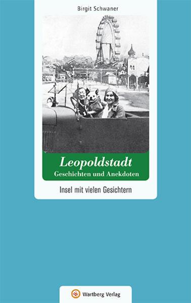 Wien-Leopoldstadt - Geschichten und Anekdoten - Coverbild