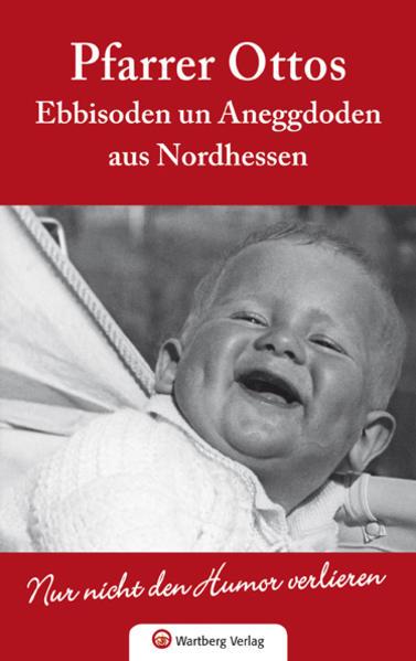 Pfarrer Ottos Ebbisoden un Aneggdoden aus Nordhessen - Coverbild