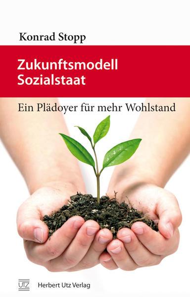 Zukunftsmodell Sozialstaat - Coverbild