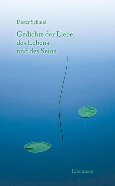 Gedichte der Liebe, des Lebens und des Seins - Coverbild