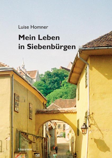 Mein Leben in Siebenbürgen - Coverbild