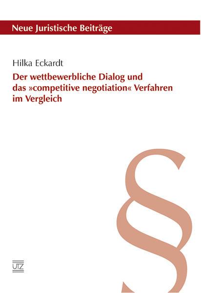 Der wettbewerbliche Dialog und das »competitive negotiation« Verfahren im Vergleich - Coverbild
