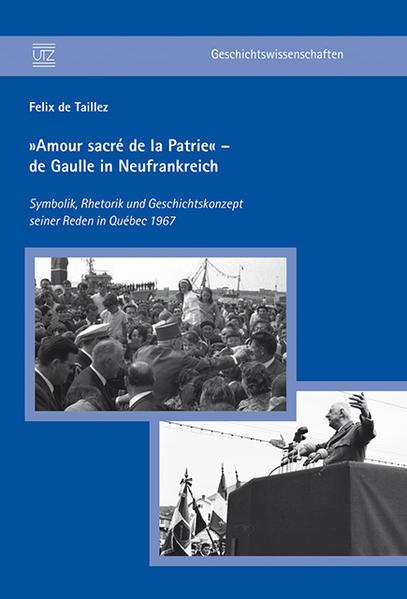 »Amour sacré de la Patrie« – de Gaulle in Neufrankreich - Coverbild