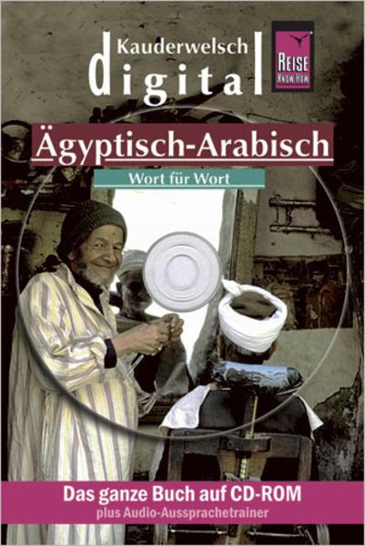 Reise Know-How Kauderwelsch DIGITAL Ägyptisch-Arabisch - Wort für Wort (CD-ROM) - Coverbild