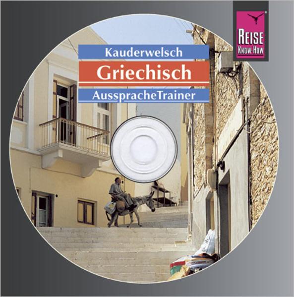 Reise Know-How Kauderwelsch AusspracheTrainer Griechisch (Audio-CD) - Coverbild
