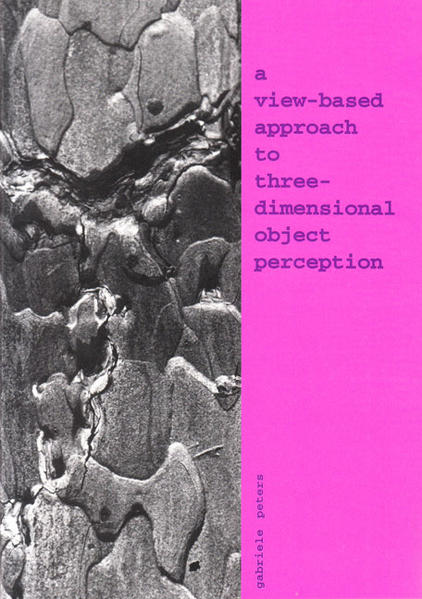 A View-Based Approach to Three-Dimensional Object Perception - Coverbild