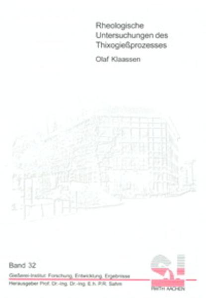 Rheologische Untersuchungen des Thixogießprozesses - Coverbild