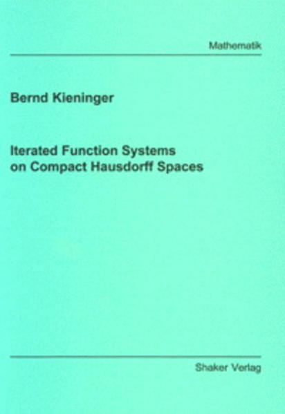 Iterated Function Systems on Compact Hausdorff Spaces - Coverbild