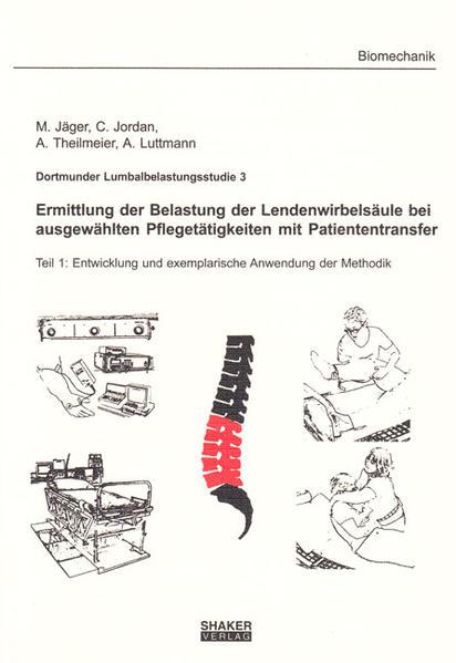 Dortmunder Lumbalbelastungsstudie 3 - Ermittlung der Belastung der Lendenwirbelsäule bei ausgewählten Pflegetätigkeiten mit Patiententransfer - Coverbild