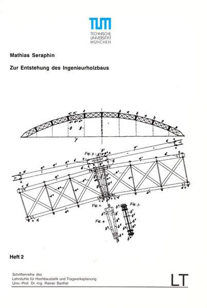 Zur Entstehung des Ingenieurholzbaus - Coverbild