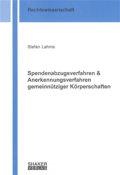 Spendenabzugsverfahren & Anerkennungsverfahren gemeinnütziger Körperschaften - Coverbild