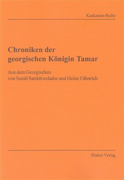 Chroniken der georgischen Königin Tamar - Coverbild