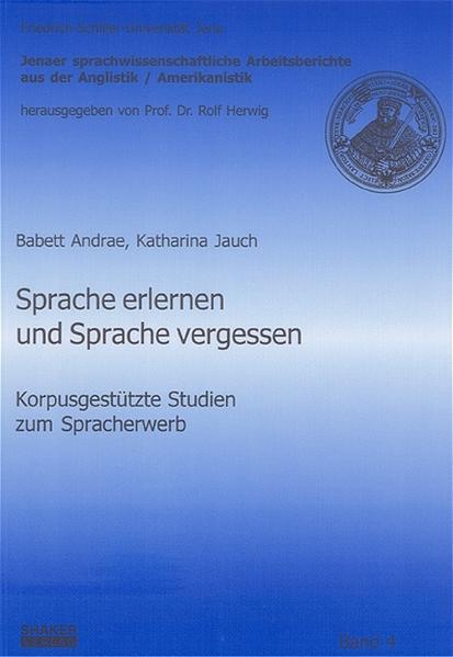 Sprache erlernen und Sprache vergessen - Coverbild