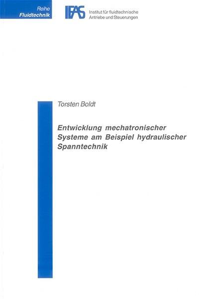Entwicklung mechatronischer Systeme am Beispiel hydraulischer Spanntechnik - Coverbild
