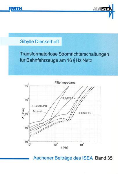 Transformatorlose Stromrichterschaltungen für Bahnfahrzeuge am 16 2/3Hz Netz - Coverbild