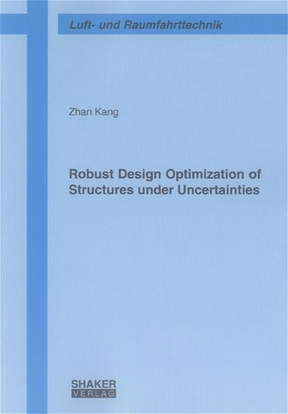Robust Design Optimization of Structures under Uncertainties - Coverbild