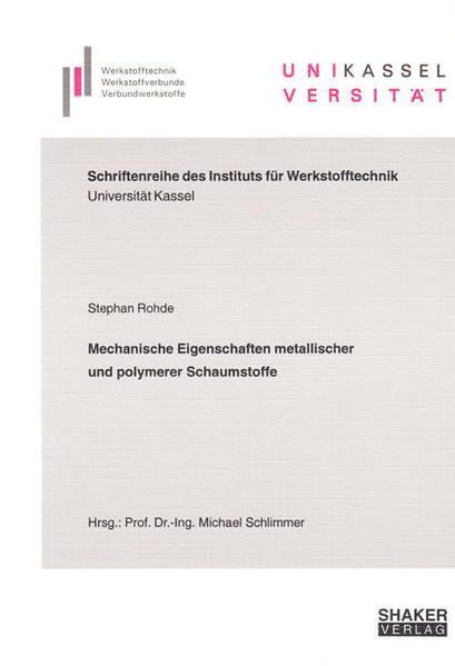 Mechanische Eigenschaften metallischer und polymerer Schaumstoffe - Coverbild